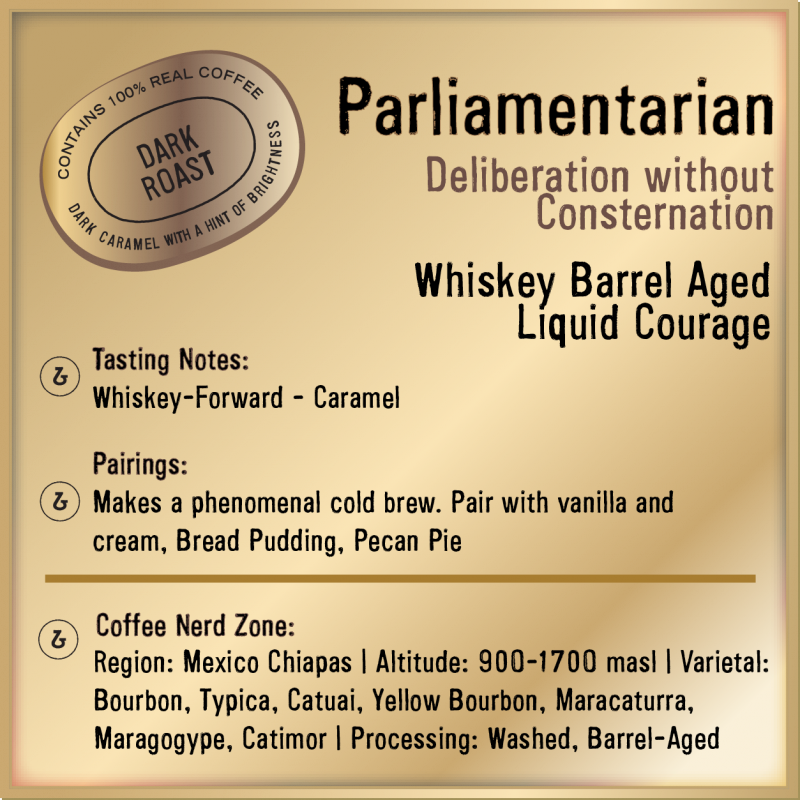 Parliamentarian Whiskey Barrel Aged