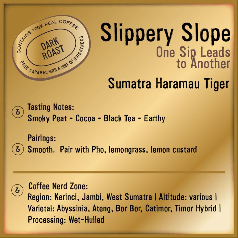 Slippery Slope Sumatra