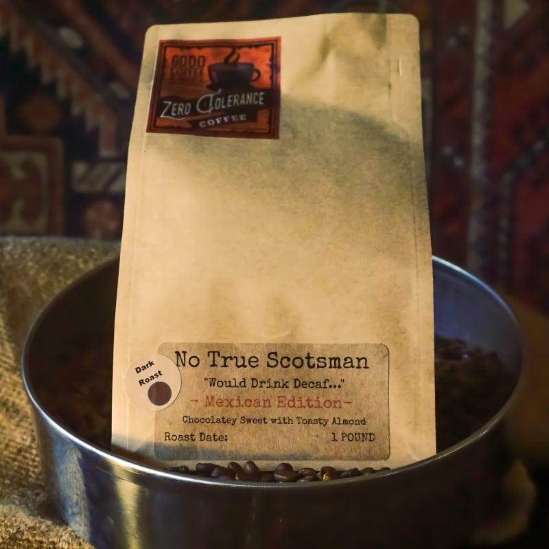 No True Scotsman Dark Roast Mexican Single Origin Whole Bean Decaf Coffee