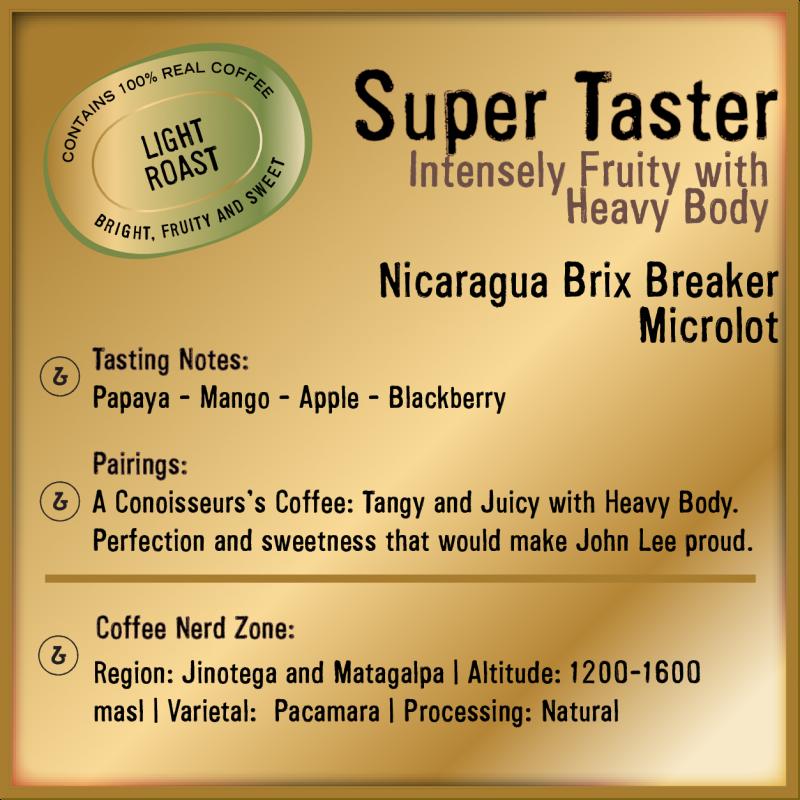 Super Taster Nicaragua